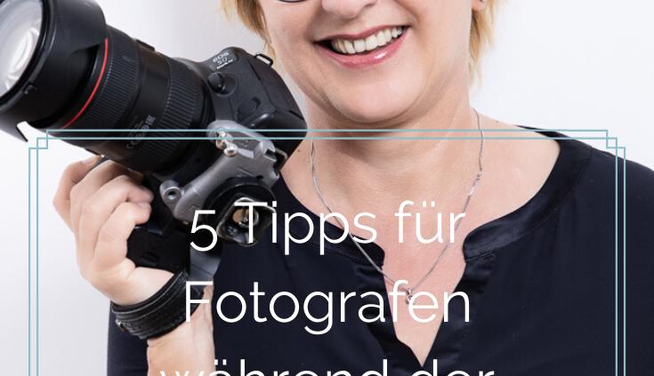 5 Tipps für Fotografen während der Corona Krise